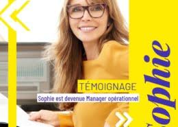 Sophie s'est reconvertie pour devenir manager opérationnel